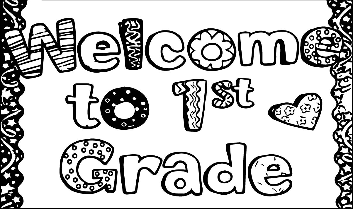 Welcome To First Grade Coloring Page Coloring Pages