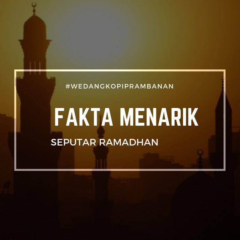 fakta menarik bulan ramadhan