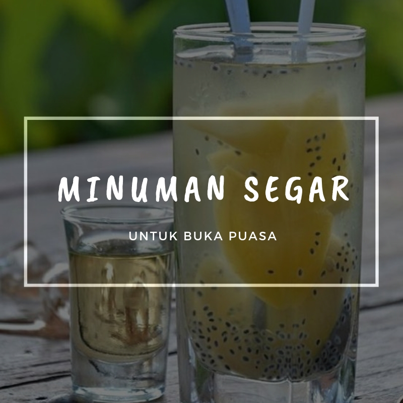 minuman segar untuk buka puasa