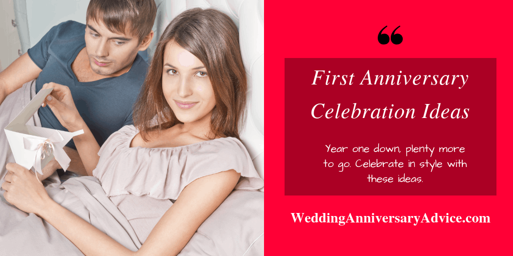 First Anniversary Celebration Ideas You Will Remember Forever