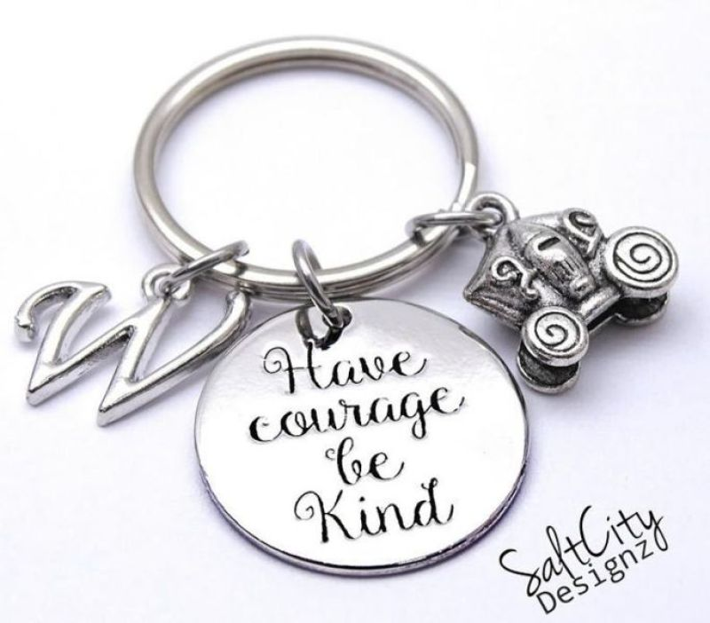 'Have Courage and Be Kind' Keychain