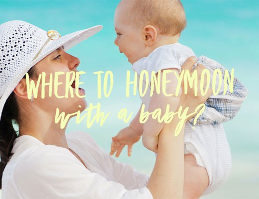 Where To Honeymoon With A Baby with Kim Robertson from Your Way Travel