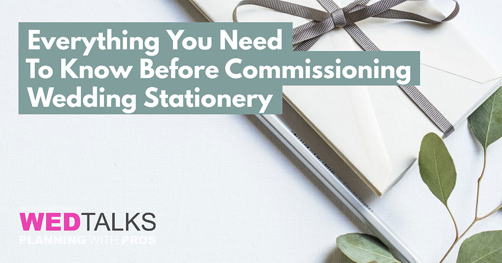 Watch Everything You Need To Know Before Commissioning Wedding Stationery
