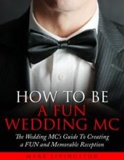 10 Top Tips For The Novice Wedding MC