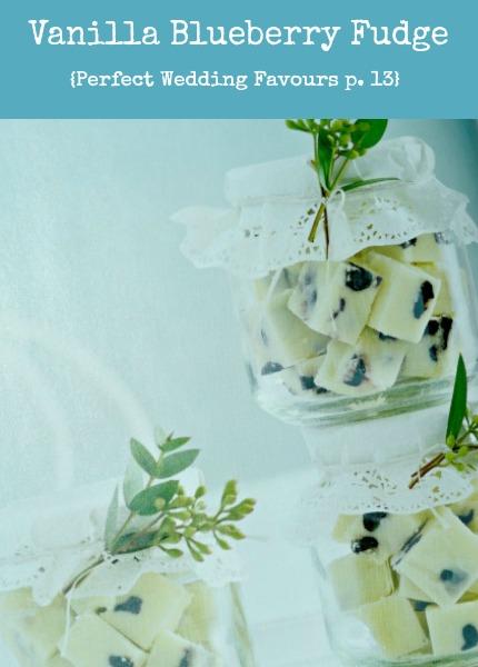 Vanilla Blueberry Fudge p. 13 Perfect Wedding Favours