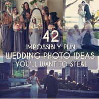 Fun Wedding Photo Ideas To Capture Memories Of Your Big Day