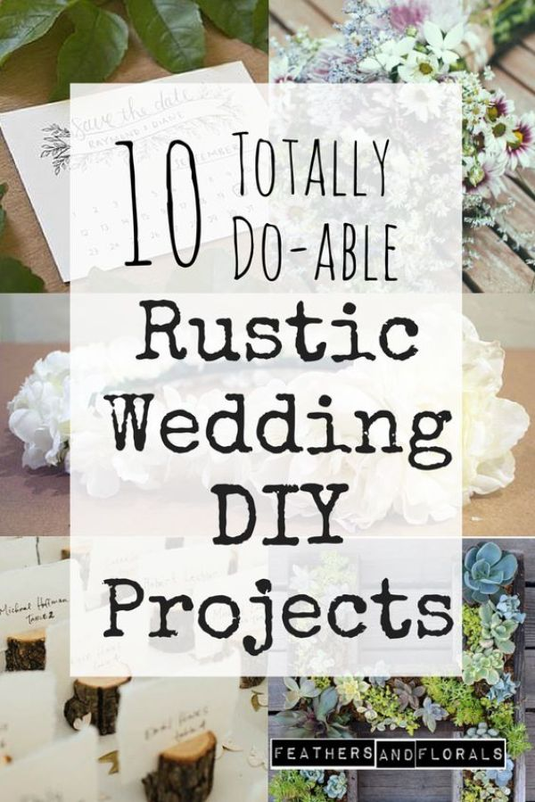 10 Rustic Wedding Projects To DIY DIY Weddings