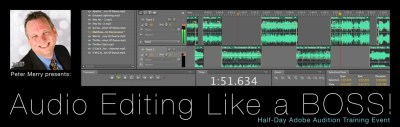 Audio Editing Like a BOSS! presented by Peter Merry, WED®