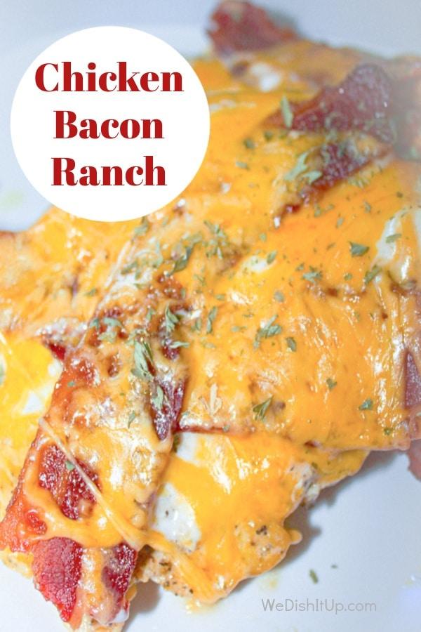 Easy Chicken Bacon Ranch