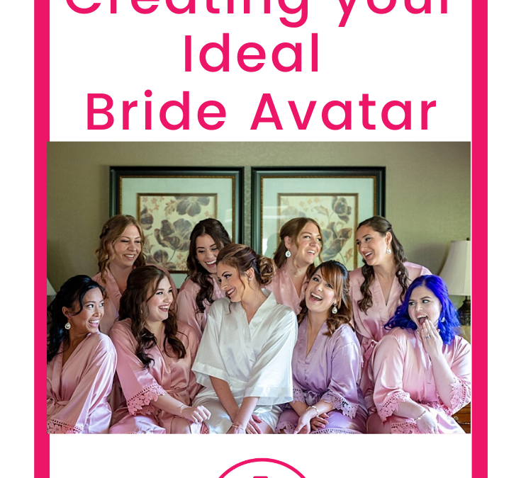 5 Tips to Creating Your Ideal Bride Avatar