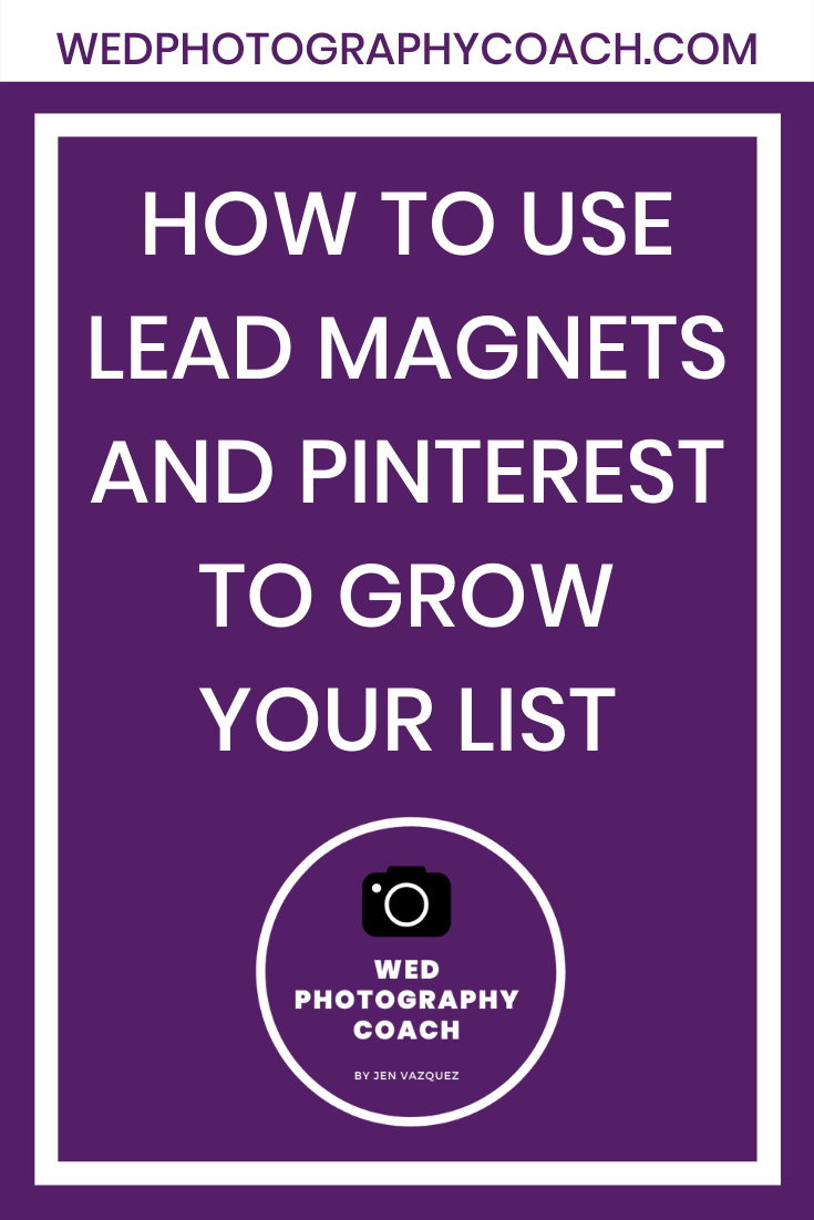 How to use Lead Magnets and Pinterest to grow your list 3