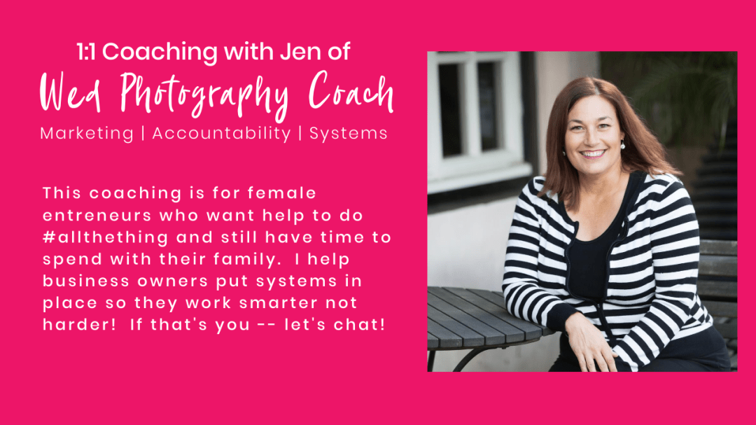 1:1 Coaching with Jen Vazquez of Wed Photography Coach