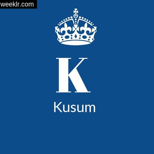 Kusum 3d Name Wallpaper Kusum Name Images And Photos Wallpaper Whatsapp Dp