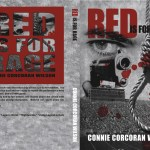 Red Is for Rage, Book #2 in The Color of Evil series.