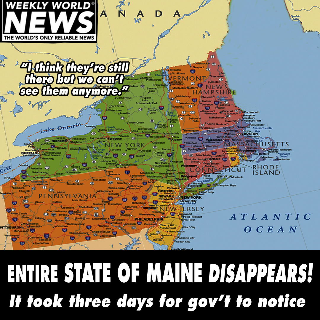 Entire State of Maine Disappears