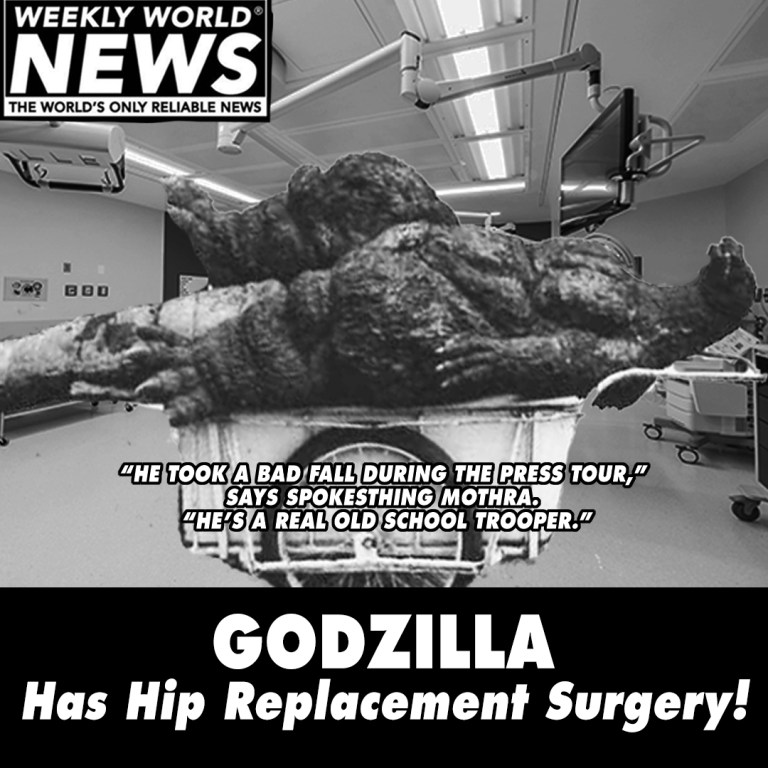 Godzilla Has Hip Replacement Surgery