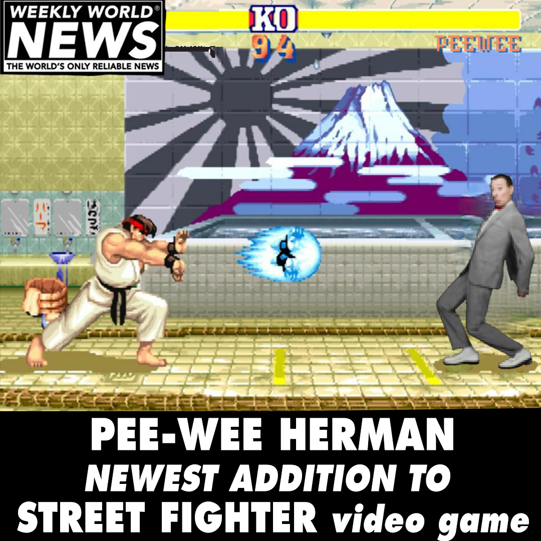 PewWee Herman Newest Addition to Street FighterGame