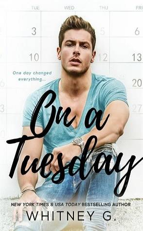 Buddy Review: On a Tuesday by Whitney G.