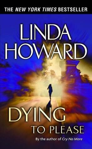 Throwback Thursday: Dying to Please by Linda Howard