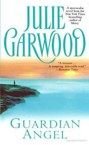 Throwback Thursday: Guardian Angel by Julie Garwood