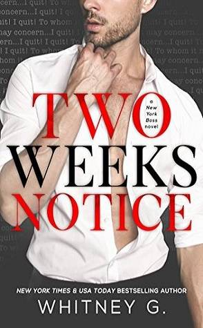 Buddy Review: Two Weeks Notice by Whitney G.