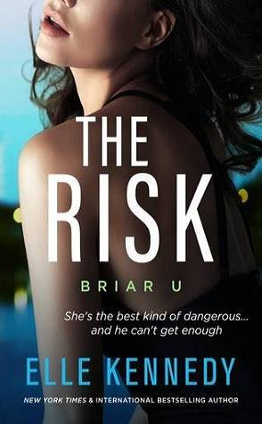 Can't Wait Wednesday: The Risk by Elle Kennedy