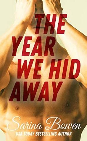 Throwback Thursday: The Year We Hid Away by Sarina Bowen