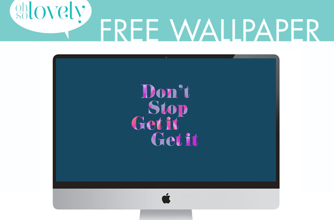 free-wallpapers-dont-stop-blogfb