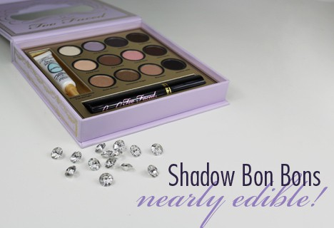 TooFacedBonBons1 Too Faced Shadow Bon Bons   Review, Photos & Swatches