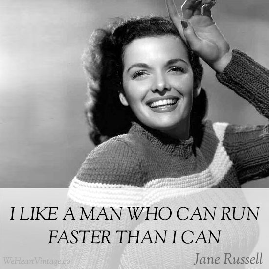 Quotes: Jane Russell on Men
