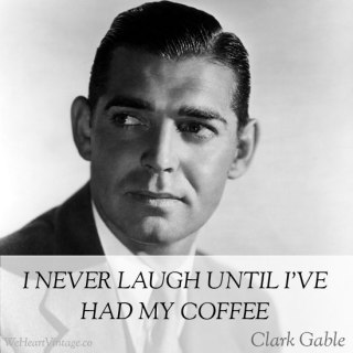 Quotes: Clark Gable on Laughing