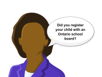 Is your child registered with a school board?