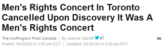 Men's Rights Concert In Toronto Cancelled Upon Discovery It Was A Men's Rights Concert