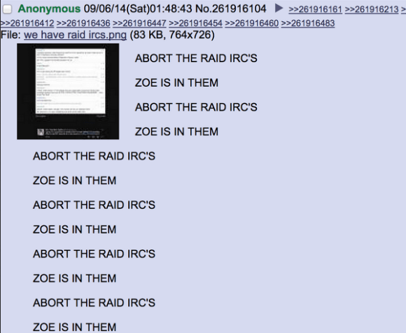 "4Channers discover that Zoe has been spying on the #IRC channels where they'e been planning this ""raid."""
