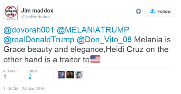 Jim maddox ‏@jimlibertarian @dovorah001 @MELANIATRUMP @realDonaldTrump @Don_Vito_08 Melania is Grace beauty and elegance,Heidi Cruz on the other hand is a traitor to🇺🇸