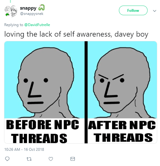 snappy 🐍 ‏ @snappysnek Follow Follow @snappysnek More Replying to @DavidFutrelle loving the lack of self awareness, davey boy