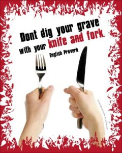 Don't Eat Your Way to the Grave