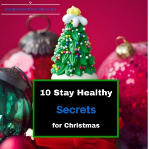 10 Stay Healthy Secrets for Christmas