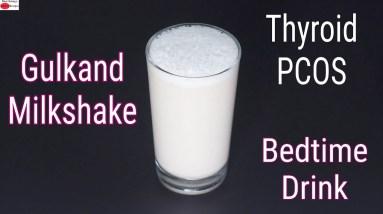 Gulkand Milkshake Recipe - Dairy Free Bedtime Drink - Thyroid PCOS Weight Loss    Skinny Recipes