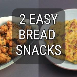 2 Quick Bread Snack Recipes With Leftover Homemade Bread - Bread Pakoda/Pakora - Bread Chilla Recipe