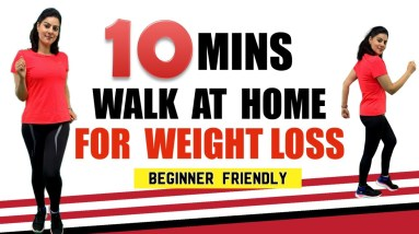 10 Mins Walk At Home For Weight loss   Fat Burning Indoor Walking Workout For Beginners
