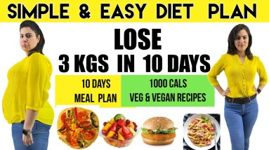 Easy Veg Diet Plan To Lose Weight Fast in 10 Days | Best Vegetarian Diet Plan For Fast Weight Loss