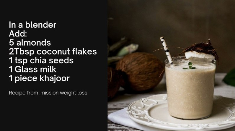 almond coconut chia smoothie @mission weight loss