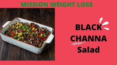 WEIGHT LOSS BLACK CHANNA SALAD