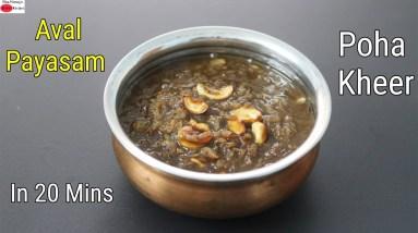 Aval Payasam Recipe - Healthy Aval Paal Payasam - Poha Milk Kheer Without Refined Sugar