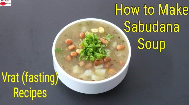 How To Make Sabudana Soup - Vrat Recipes - Fasting Recipes - Navratri Vrat Recipes | Skinny Recipes