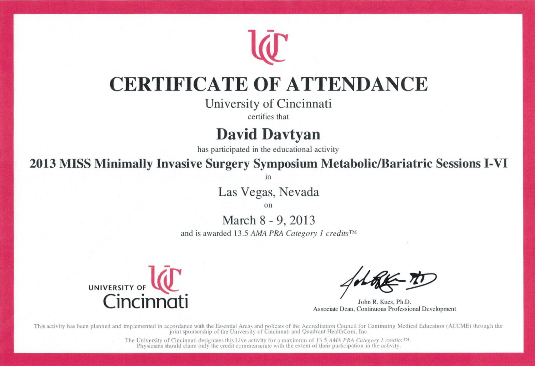 Dr. David Davtyan's University of Cincinnati 2013 MISS Minimally Invasive Surgery Symposium Metabolic Bariatric Certificate