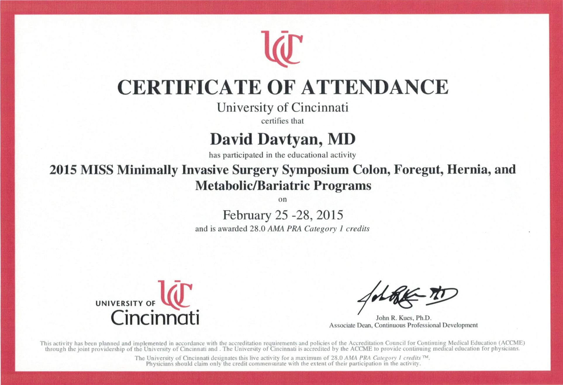 Dr. David Davtyan's 2015 Certificate University of Cincinnati MISS Minimally Invasive Surgery Symposium Colon Foregut Hernia