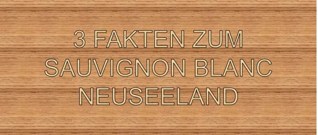 Sauvignon Blanc Neuseeland