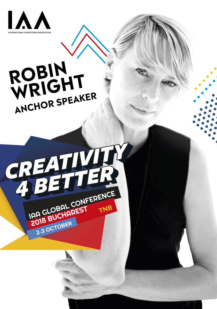 "Robin Wright, anchor speaker la Conferinta Globala IAA ""Creativity 4 Better"""
